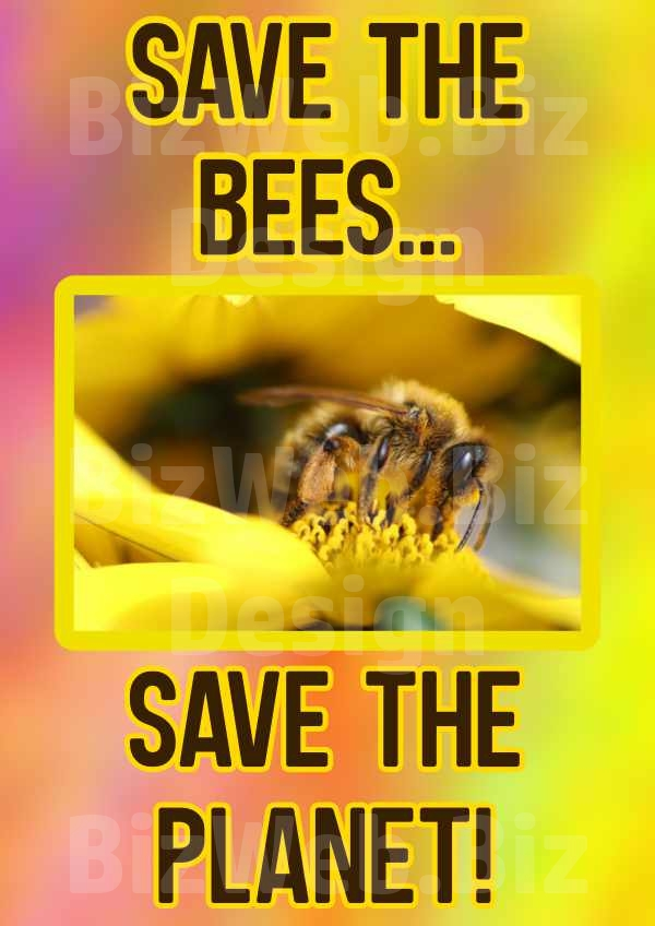 Save The Bees Poster - A4
